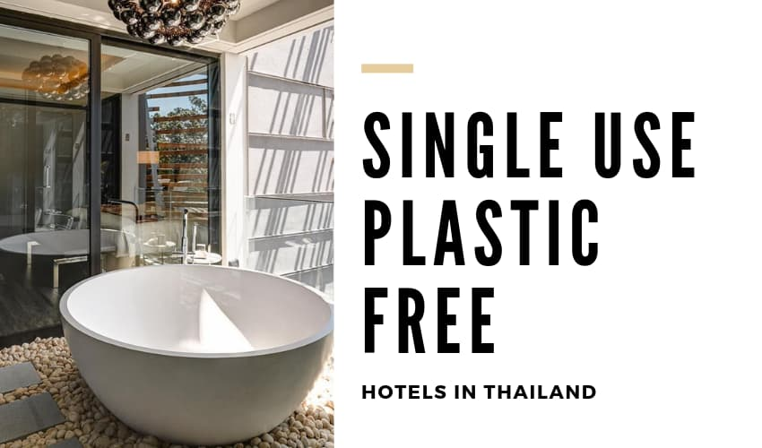 Single Use Plastic Free Hotels