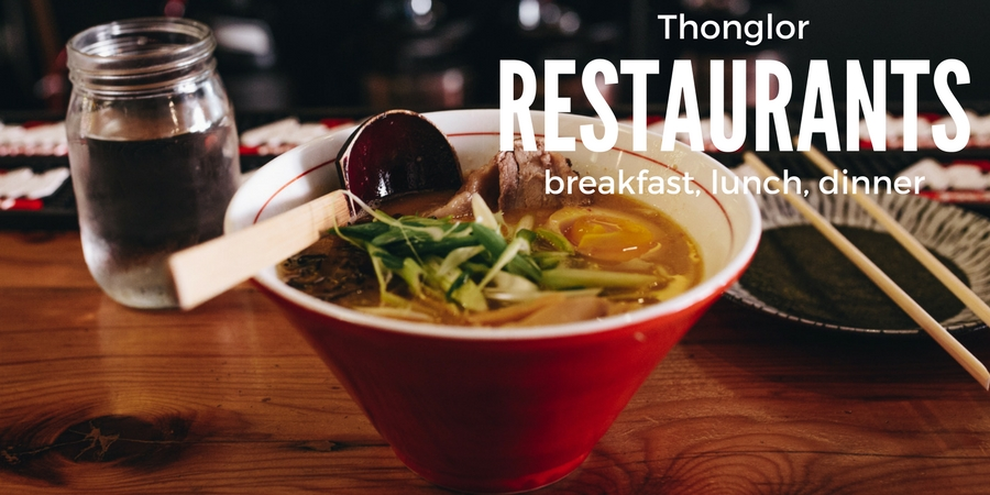 Thonglor, Bangkok Restaurants