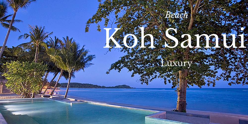 Beach Luxury in Koh Samui.jpg